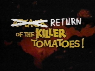 Opening title of Return of the Killer Tomatoes